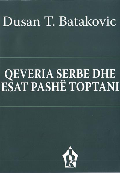 Qeveria Serbe dhe Esat Pashë Toptani