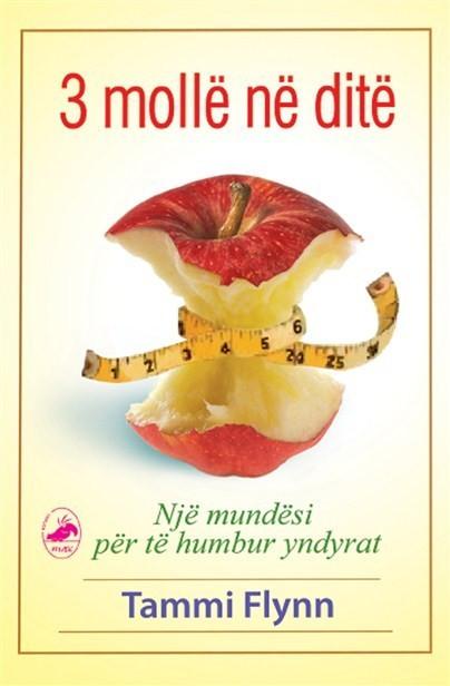 3 mollë në ditë (Një mundësi për të humbur yndyrat)