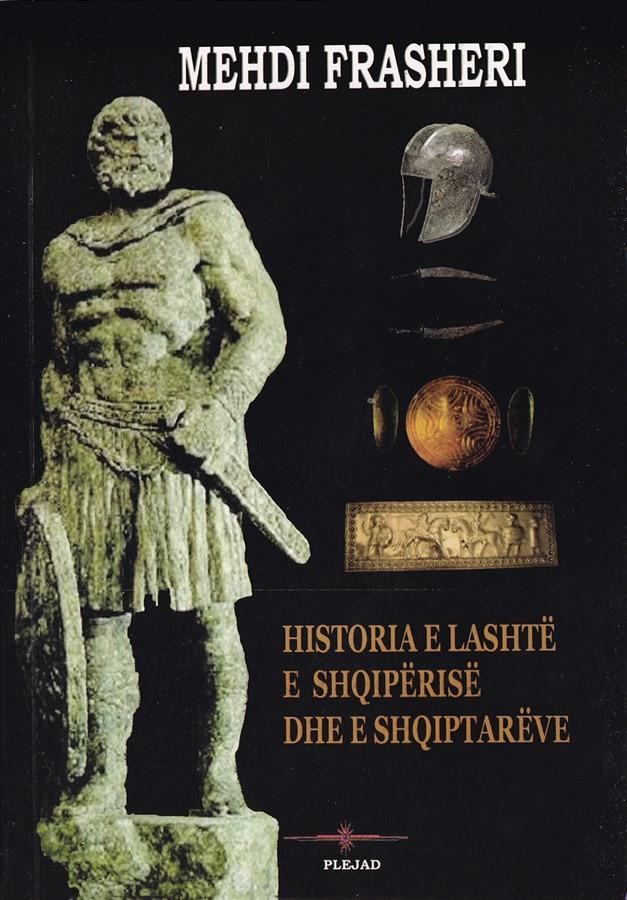 Historia e lashtë e Shqipërisë dhe e shqiptarëve