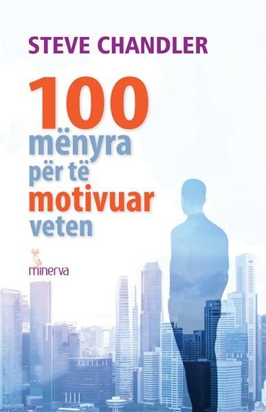 100 mënyra për të motivuar veten