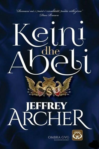 Keini dhe Abeli, Jeffrey Archer