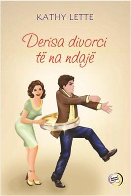Derisa divorci të na ndajë