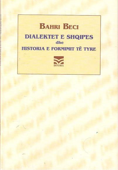 Dialektet e shqipes dhe historia e formimit të tyre