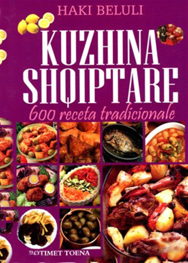 Kuzhina Shqiptare, 600 receta tradicionale