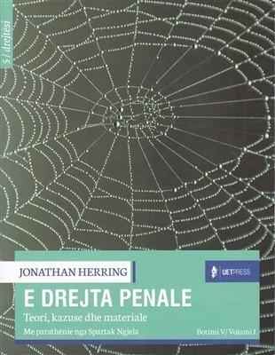 E drejta penale, Teori, kazuse dhe materiale