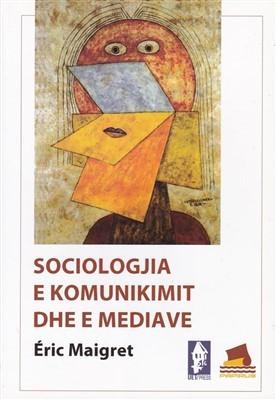 Sociologjia e komunikimit dhe e mediave