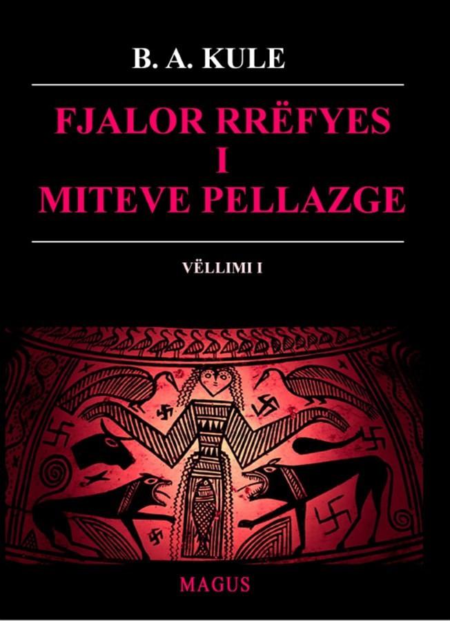 Fjalor rrëfyes i miteve pellazge, vëllimi I