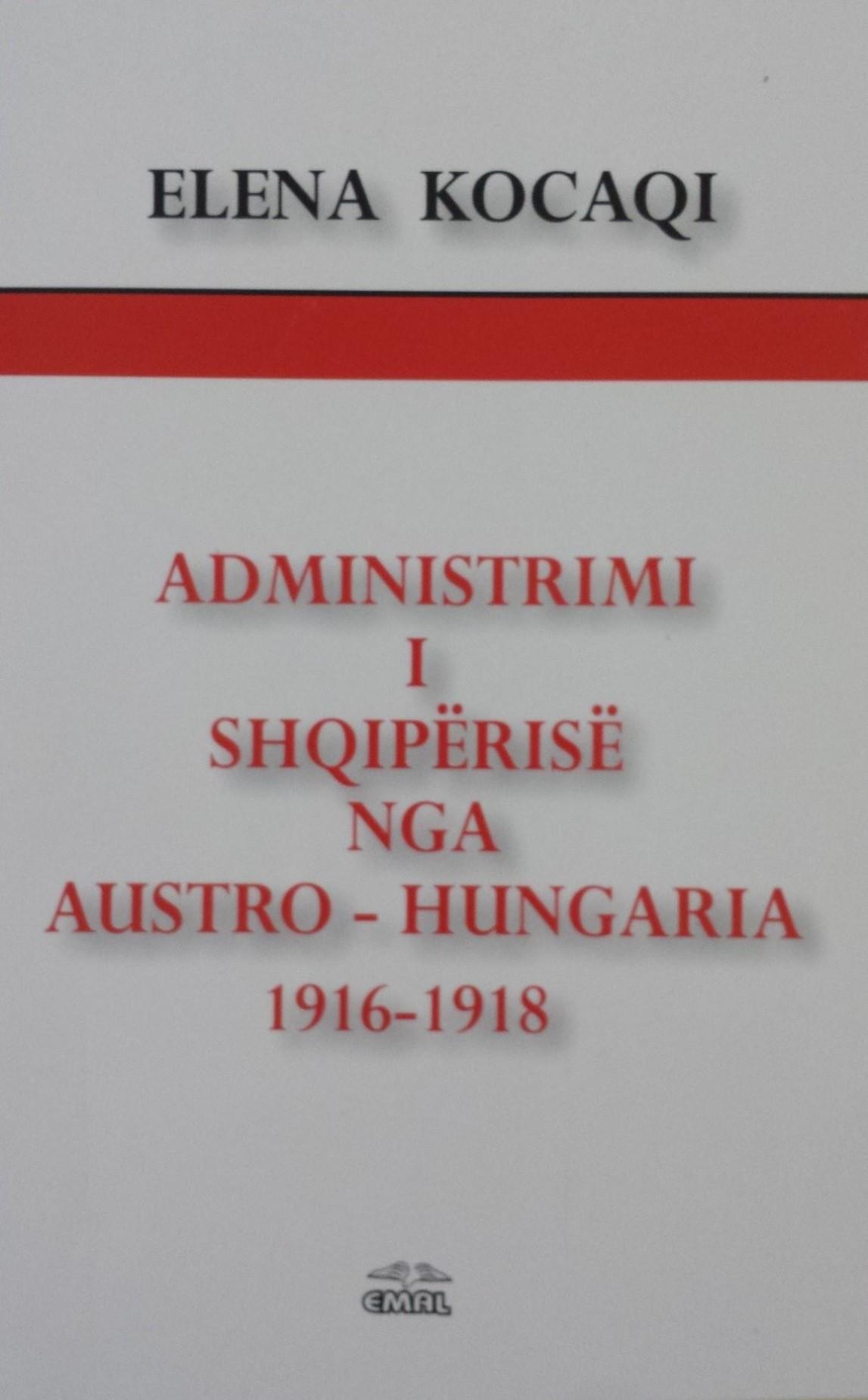 Administrimi i Shqipërisë nga Austro-Hungaria 1916-1918