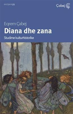 Diana dhe Zana (Studime kulturhistorike)