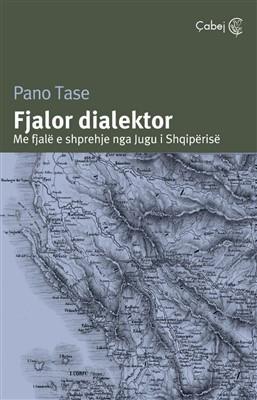 Fjalor dialektor (Me fjalë e shprehje nga jugu i Shqipërisë)