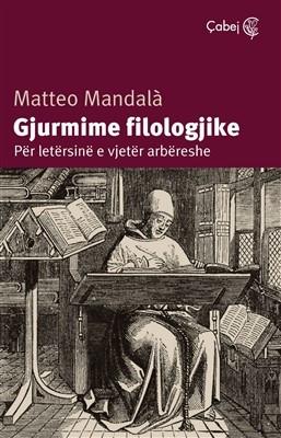 Gjurmime filologjike (Për letërsinë e vjetër arbëreshe)