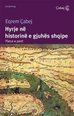 Hyrje në historinë e gjuhës shqipe (Pjesa e parë)