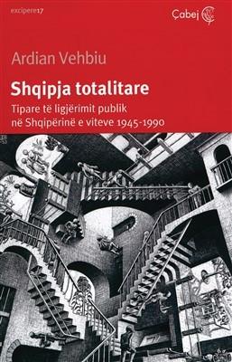 Shqipja totalitare (Tipare të ligjërimit publik në Shqipërinë e viteve 1945-1990)