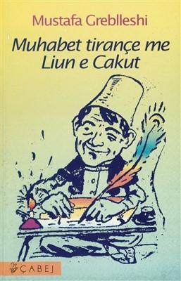 Muhabet tirançe me Liun e Cakut