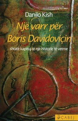 Një varr për Boris Davidoviçin : shtatë kapituj të një historie të vetme