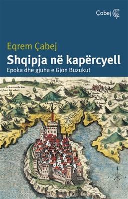 Shqipja në kapërcyell – Epoka dhe gjuha e Gjon Buzukut