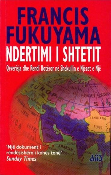 Ndërtimi i shtetit, qeverisja dhe rendi botëror në shekullin e njëzet e një
