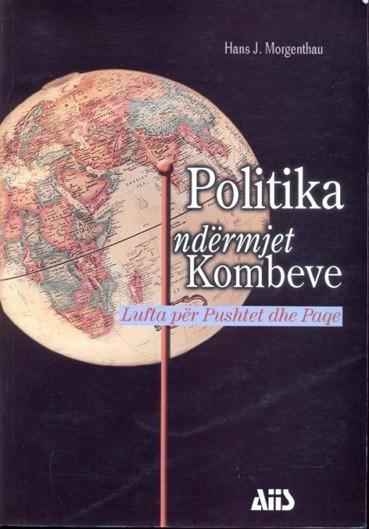 Politika ndërmjet kombeve, Lufta për pushtet dhe paqe