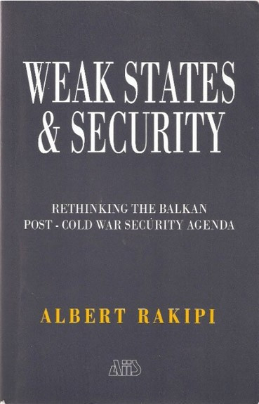 Weak states & security : rethinking the Balkan post cold war security agenda