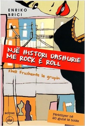 Një histori dashurie me rock & roll - Xhek Frushante la grupin