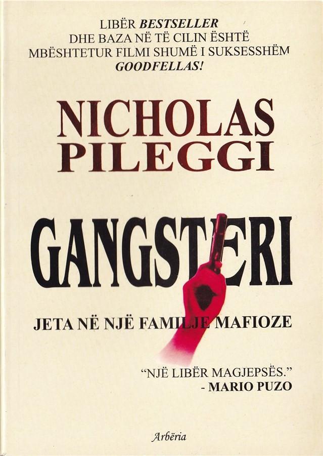 Gangsteri, jeta në një familje mafioze