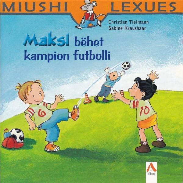 Maksi bëhet kampion futbolli