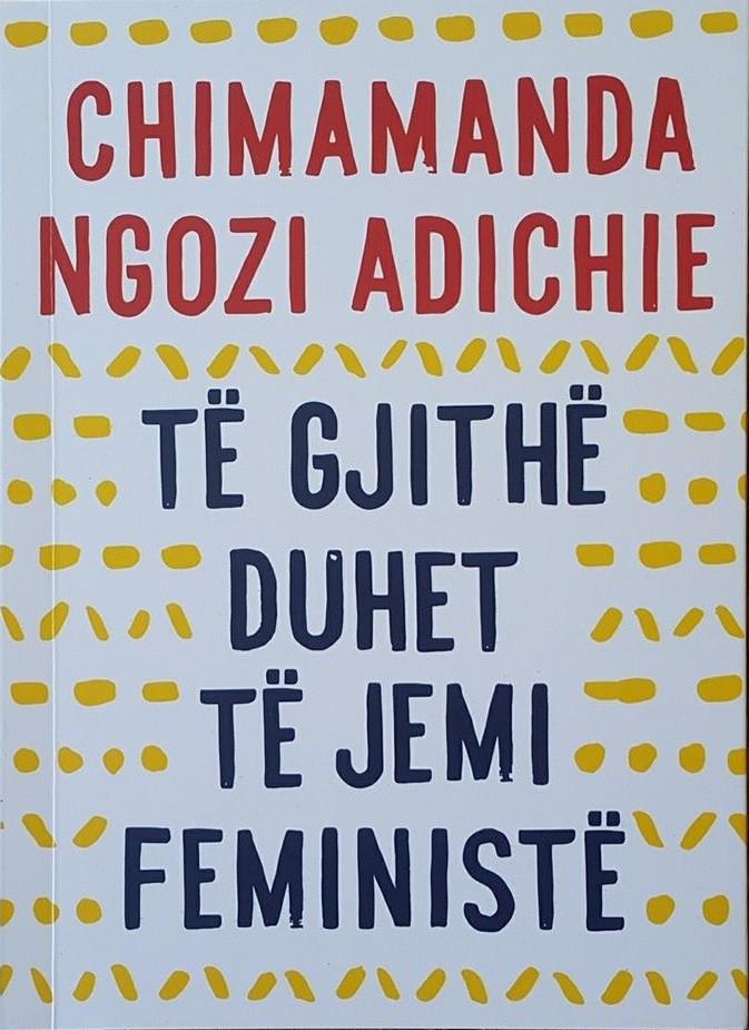 Të gjithë duhet të jenë feministë