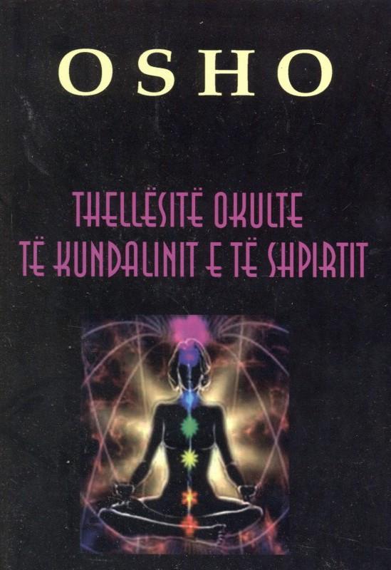 Thellësitë okulte të Kundalinit e të shpirtit