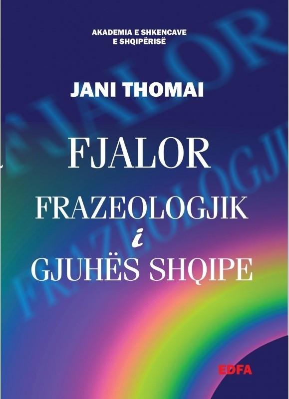 Fjalor frazeologjik i Gjuhës Shqipe (sc)